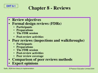 Review objectives Formal design reviews (FDRs) Participants Preparations The FDR session