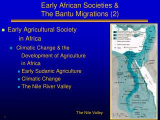 Early African Societies &  The Bantu Migrations (2)