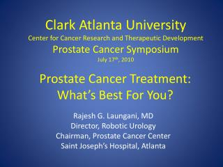 Prostate Cancer Treatment:  What's Best For You?