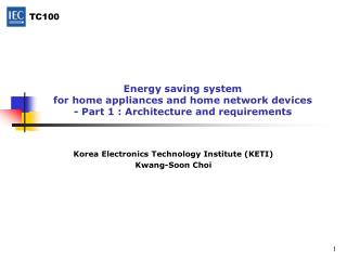 Korea Electronics Technology Institute (KETI) Kwang-Soon Choi