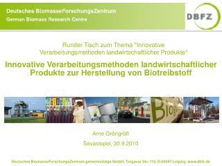 Innovative Verarbeitungsmethoden landwirtschaftlicher Produkte zur Herstellung von Biotreibstoff
