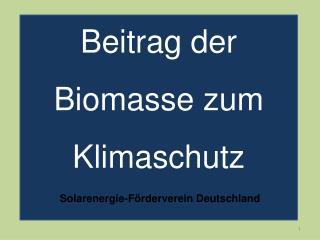 Beitrag der Biomasse zum Klimaschutz