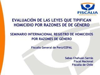 Sabas Chahuán Sarrás Fiscal Nacional Fiscalía de Chile