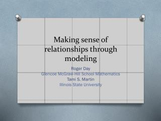 Making sense of relationships through modeling