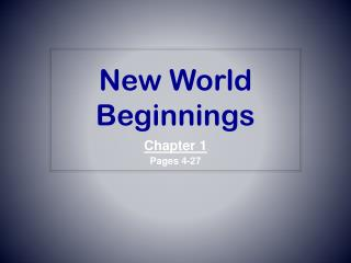 New  World Beginnings