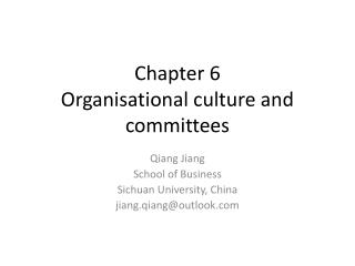 Chapter 6  Organisational culture and committees