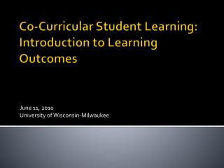 Co-Curricular Student Learning:  Introduction to Learning Outcomes