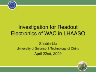 Investigation for Readout Electronics of WAC in LHAASO