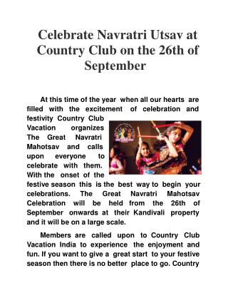 Celebrate Navratri Utsav at Country Club on the 26th of Sept