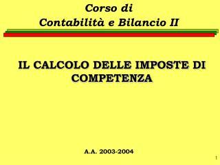 IL CALCOLO DELLE IMPOSTE DI COMPETENZA