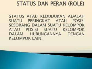 STATUS DAN PERAN (ROLE)