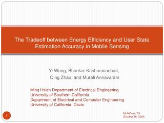 The Tradeoff between Energy Efficiency and User State Estimation Accuracy in Mobile Sensing
