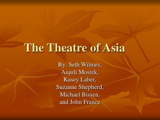 The Theatre of Asia