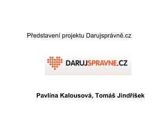 Představení projektu Darujsprávně.cz