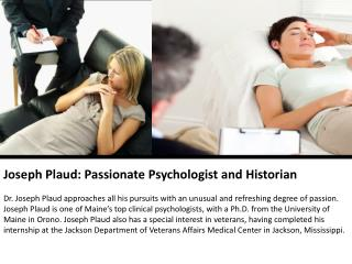 Joseph Plaud: Passionate Psychologist and Historian