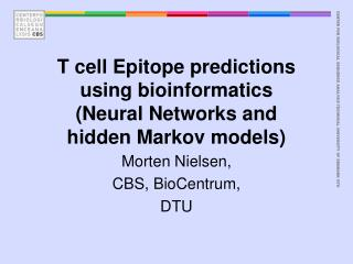 T cell Epitope predictions using bioinformatics (Neural Networks and hidden Markov models)