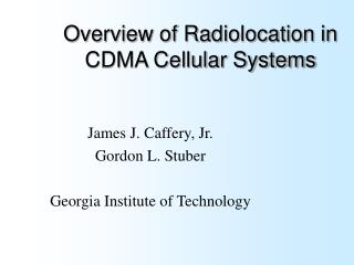 Overview of Radiolocation in CDMA Cellular Systems
