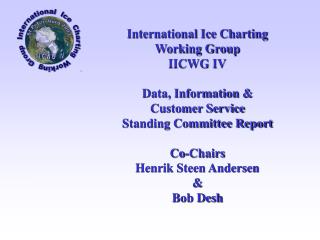International Ice Charting Working Group IICWG IV Data, Information &  Customer Service