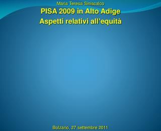 PISA  2009 in Alto  Adige