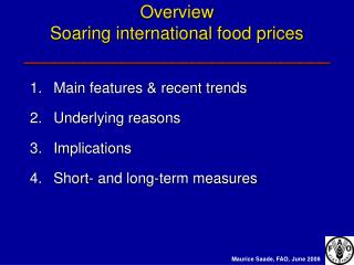 Overview  Soaring international food prices _______________________________