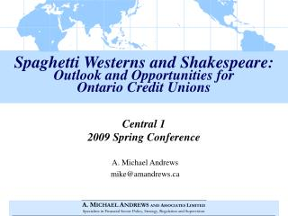 Spaghetti Westerns and Shakespeare: Outlook and Opportunities for Ontario Credit Unions