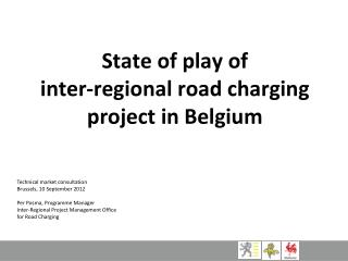State of play of  inter-regional road charging project in Belgium