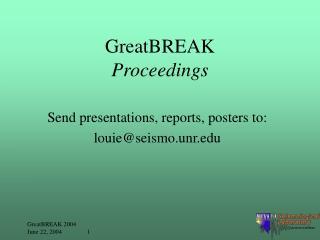 GreatBREAK Proceedings