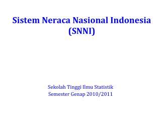 Sistem Neraca Nasional Indonesia (SNNI)