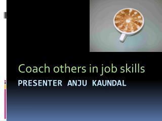 Presenter  anju kaundal