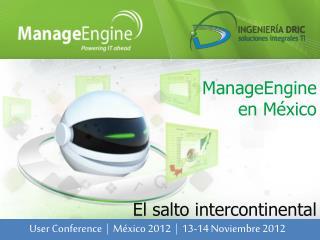 ManageEngine  en M�xico