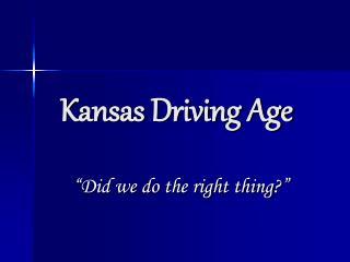 Kansas Driving Age