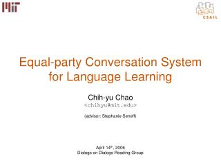 Equal-party Conversation System for Language Learning
