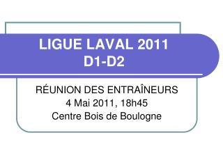 LIGUE LAVAL 2011 D1-D2