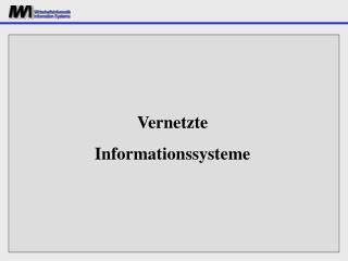 Vernetzte Informationssysteme