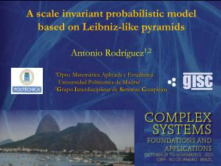 A  scale invariant probabilistic model based on  Leibniz- like pyramids