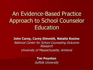 An Evidence-Based Practice Approach to School Counselor Education