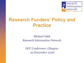 Research Funders' Policy and Practice