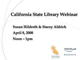 California State Library Webinar