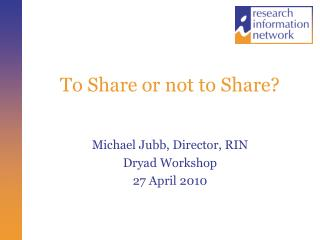 To Share or not to Share?