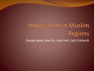 Imperialism in Muslim Regions