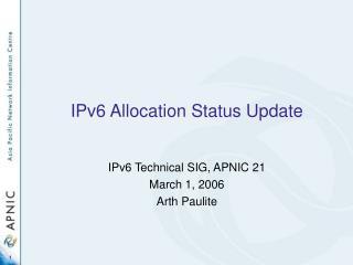 IPv6 Allocation Status Update
