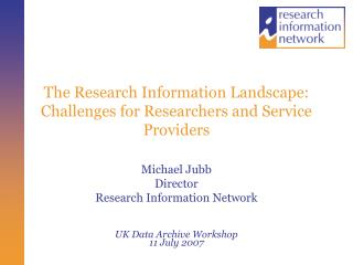 The Research Information Landscape: Challenges for Researchers and Service Providers