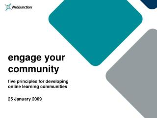 engage your  community five principles for developing  online learning communities