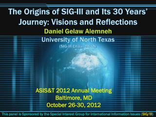 ASIS&T  2012  Annual Meeting Baltimore, MD  October  26-30, 2012