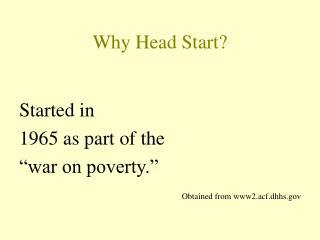 Why Head Start?