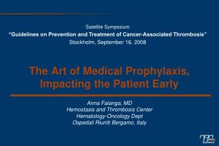 The Art of Medical Prophylaxis,  Impacting the Patient Early