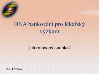 DNA bankování pro lékařský výzkum