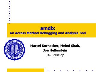 amdb: An Access Method Debugging and Analysis Tool