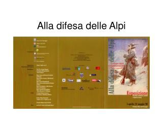 Alla difesa delle Alpi
