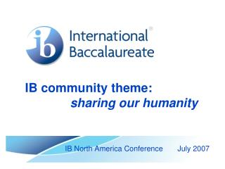 IB community theme:  sharing our humanity